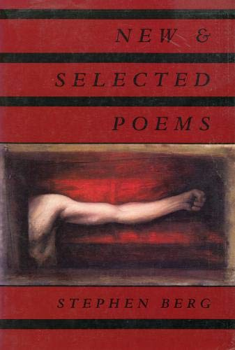 New and selected poems (185224223X) by Stephen BERG