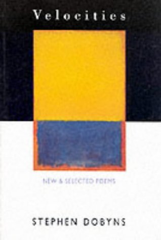 9781852242640: Velocities: Poems, 1966-92