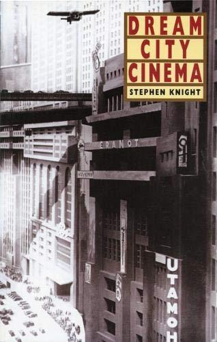 Dream City Cinema: Stephen Knight