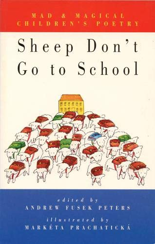 9781852244088: Sheep Don't Go to School: Mad & Magical Children's Poetry