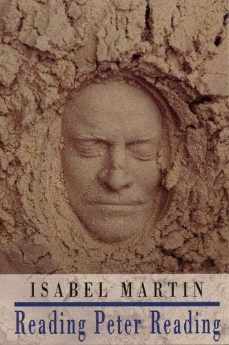Reading Peter Reading: Isabel Martin