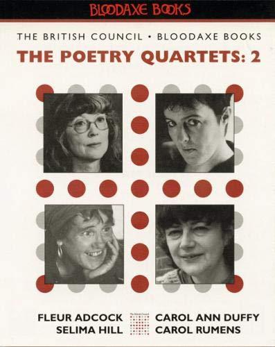 The Poetry Quartets 2: v. 2: Fleur Adcock, Carol Ann Duffy, Selima Hall, Carol Rumens