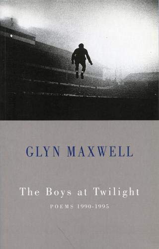 The Boys at Twilight-SIGNED & DATED: Maxwell, Glyn