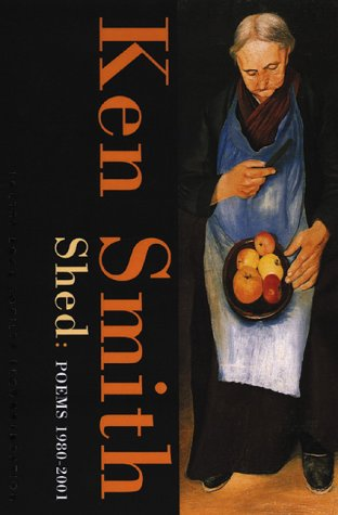 9781852245719: Shed: Poems 1980-2001