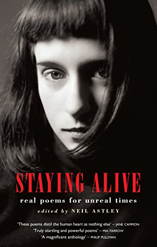 9781852245887: Staying Alive: Real Poems for Unreal Times