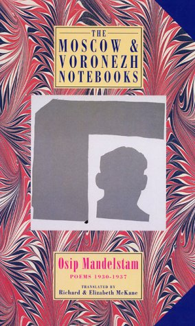 9781852246310: The Moscow & Voronezh Notebooks: Poems 1933-1937: Poems 1930-1937