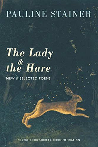 9781852246327: The Lady and the Hare: New and Selected Poems