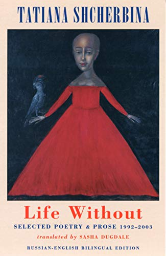 9781852246426: Life Without: Selected Poetry and Prose 1992-2003