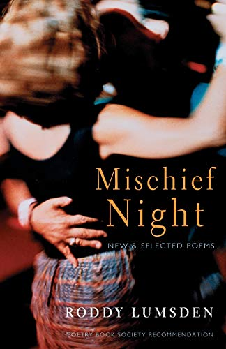 9781852246723: Mischief Night: New and Selected Poems