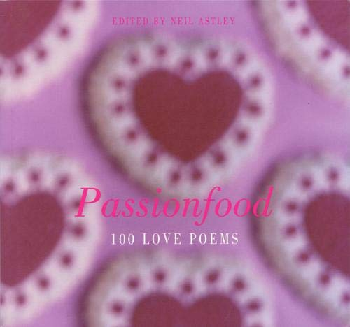 9781852247270: Passionfood: 100 Love Poems