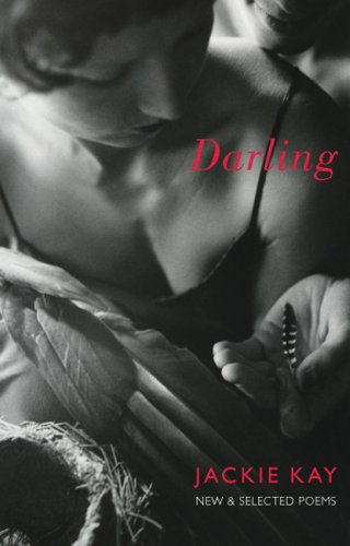 Darling: New and Selected Poems: Jackie Kay