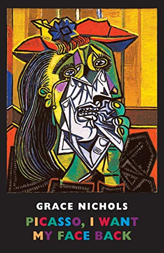 Picasso, I Want My Face Back (Paperback): Grace Nichols