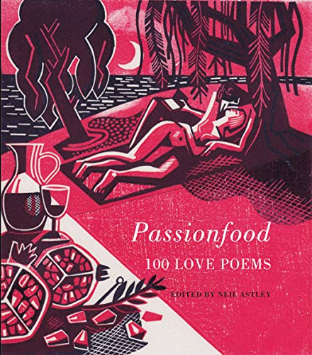 9781852248697: Passionfood: 100 Love Poems