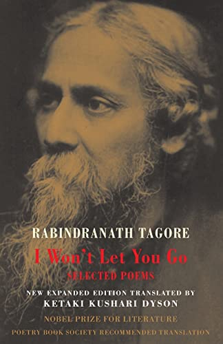 I Won t Let You Go (Paperback): Rabindranath Tagore