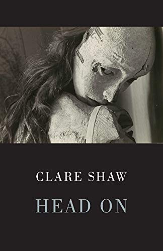 Head on: Shaw, Clare