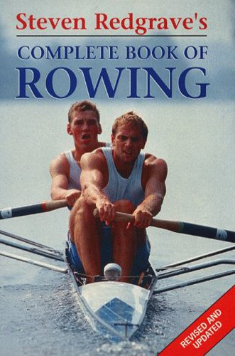 9781852251246: Steven Redgrave's Complete Book of Rowing