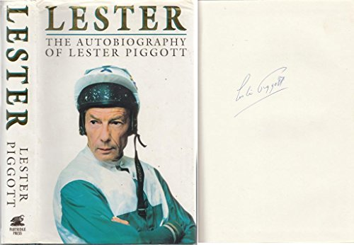 Lester the Autobiography of Lester Piggott