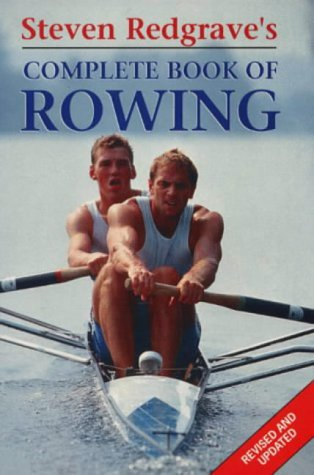 9781852252304: Steven Redgrave's Complete Book of Rowing