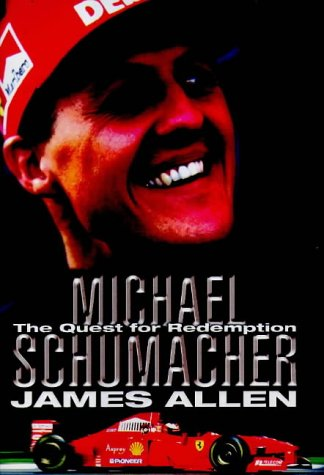 9781852252724: Michael Schumacher: The Quest for Redemption