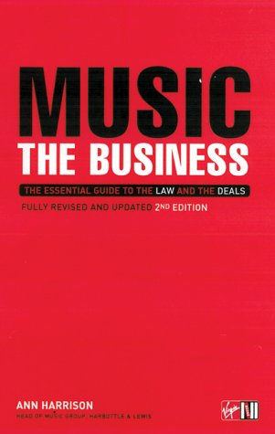 9781852270131: Music: The Business: The Essential Guide to the Law and the Deals