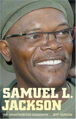 9781852270247: Samuel L. Jackson: The Unauthorised Biography