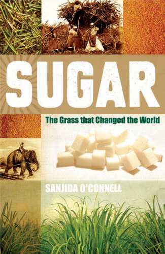 9781852270346: Sugar: The Grass That Changed the World