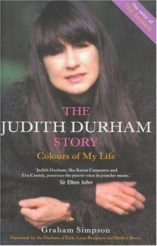 9781852270384: The Judith Durham Story: Colours of My Life