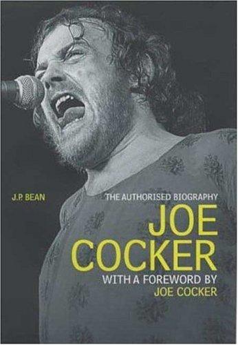 9781852270438: Joe Cocker: The Authorised Biography