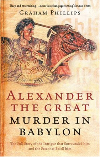 ALEXANDER THE GREAT Murder In Babylon