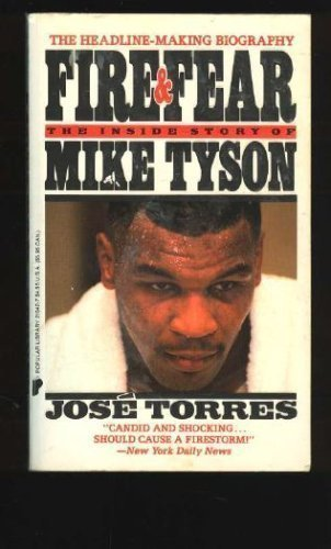 9781852271350: Fire and Fear: Inside Story of Mike Tyson