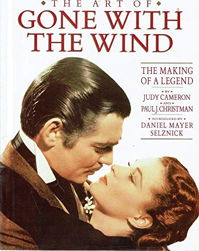 9781852271558: The Art of Gone With The Wind : The Making of a Legend
