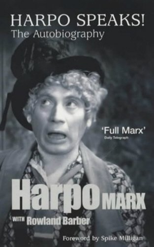 Harpo Speaks!: The Autobiography.