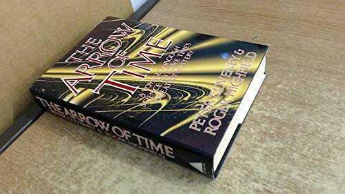 9781852271978: The Arrow of Time: A Voyage Through Science to Solve Time's Greatest Mysteries