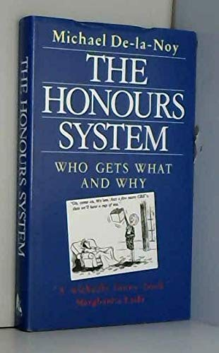 9781852273392: The Honours List: Who Gets What and Why