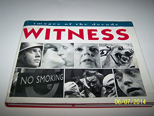 9781852273422: Witness: Images of the Decade
