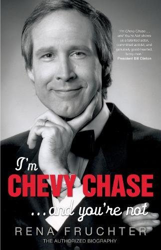9781852273460: I'm Chevy Chase ... and You're Not