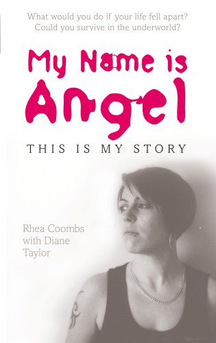 9781852273668: My Name is Angel: and This is My Story