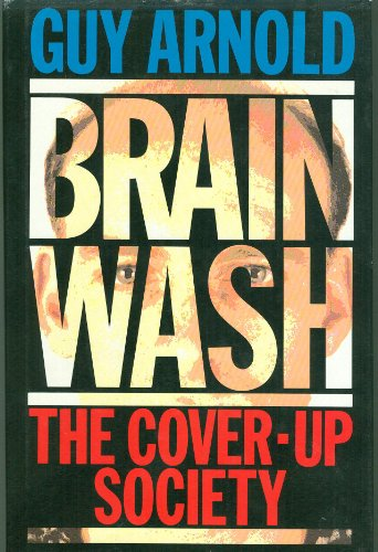 BRAINWASH : THE COVER-UP SOCIETY