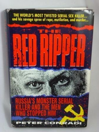 9781852274719: The Red Ripper: Inside the Mind of Russia's Most Brutal Serial Killer