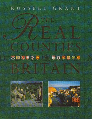 9781852274795: The Real Counties of Britain