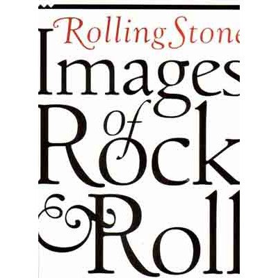 """""""Rolling Stone"""": Images of Rock and Roll (1852275189) by DeCurtis, Anthony; """"Rolling Stone"""""""