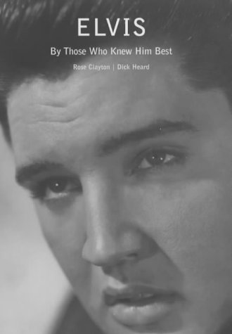 9781852275259: Elvis: In the Words of Those Who Knew Him Best