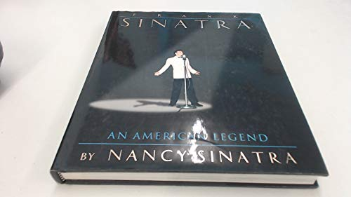 Frank Sinatra an American Legend: Sinatra Nancy