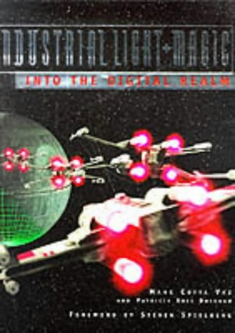 9781852276065: Industrial Light and Magic: Into the Digital Realm