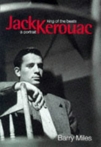 9781852276089: Jack Kerouac: King of the Beats - A Portrait