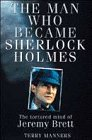 9781852276164: The Man Who Became Sherlock Holmes: The Tortured Mind of Jeremy Brett