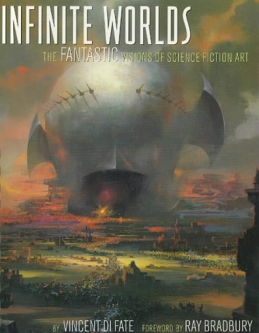 9781852276645: Infinite Worlds: The Fantastic Visions of Science Fiction Art