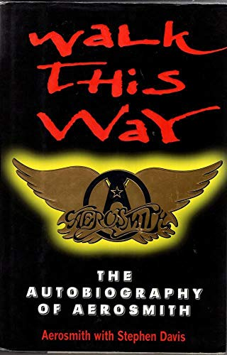 "9781852277161: Walk This Way: Autobiography of ""Aerosmith"""