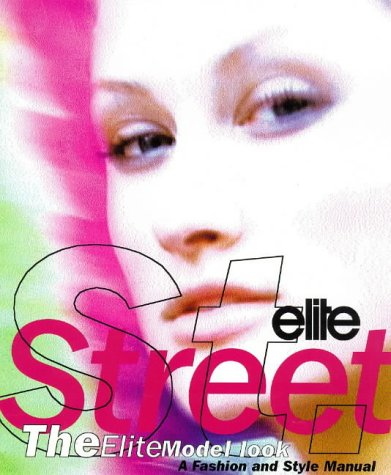 9781852277970: Elite Street: Fashion and Style Manual
