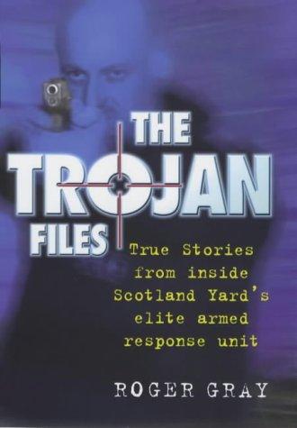 9781852278236: Trojan Files: Inside Scotland Yard's elite Armed Response Unit